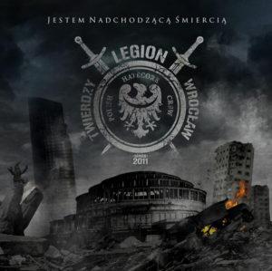 Legion Twierdzy Wroclaw - Jestem Nadchodzaca Smiercia - Compact Disc