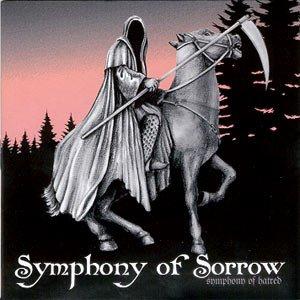 Symphony Of Sorrow - Symphony of Hatred