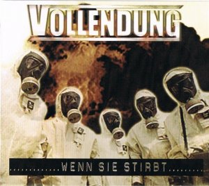 Vollendung - Wenn Sie Stirbt - Compact Disc