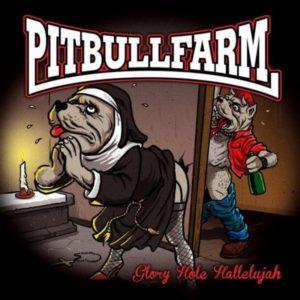 Pitbullfarm - Glory Hole Hallelujah - Compact Disc
