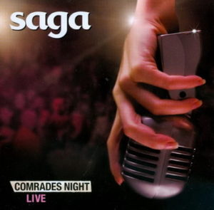 Saga - Comrades Night - Compact Disc