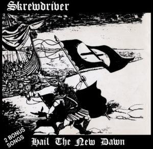 Skrewdriver - Hail the New Dawn