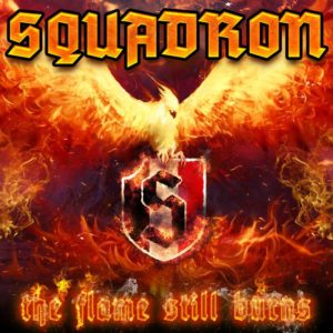 Squadron - The Flame Still Burns