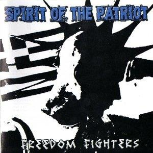 Spirit of the Patriot - Freedom Fighter