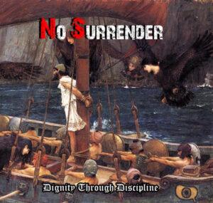 No Surrender - Dignity through Discipline