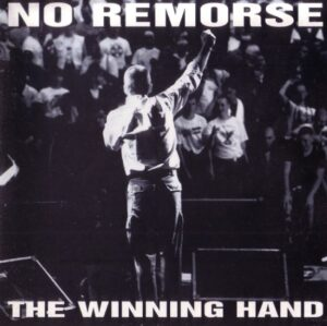 No Remorse - The Winning Hand
