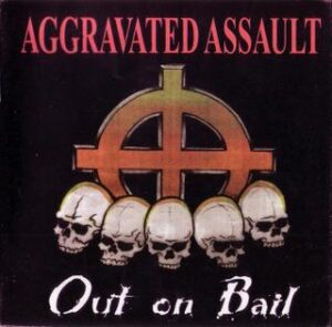 Aggravated Assault - Out on Bail