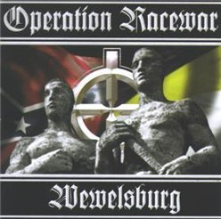 Operation Racewar & Wewelsburg - Operation Racewar