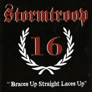 Stormtroop 16 - Braces Up Straight Laces Up