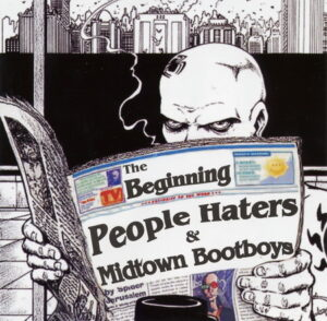 People Haters & Midtown Bootboys - The Beginning