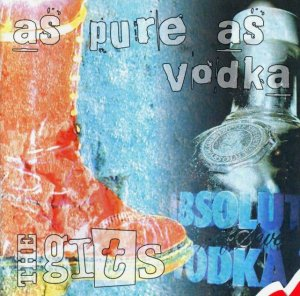 The Gits - As Pure as Vodka