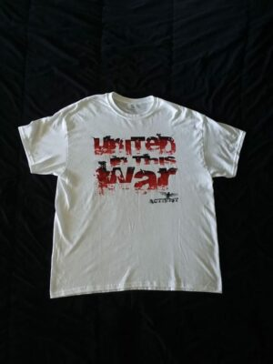 Activist - United in this War - White T-Shirt