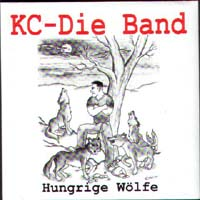 KC-Die Band - Hungrige Wolfe
