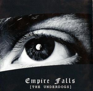 Empire Falls - [The Underdogs]