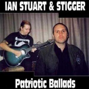 Ian Stuart & Stigger - Patriotic Ballads 1