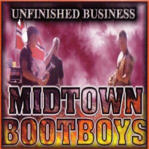 Midtown Bootboys - Unfinished Business - Compact Disc