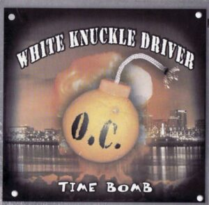White Knuckle Driver - Time Bomb