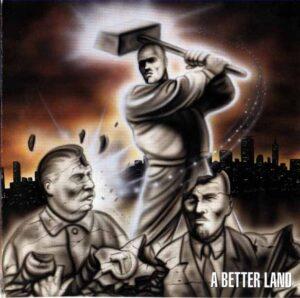 Better Dead Than Red - A Better Land - Compact Disc