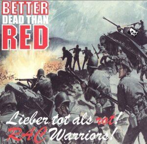 Better Dead Than Red - RAC Warriors - Compact Disc