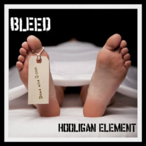 Bleed - Hooligan Element - Digi Pack CD