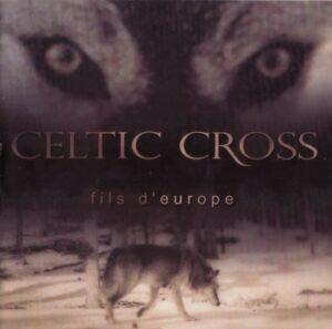 Celtic Cross - Fils D'Europe
