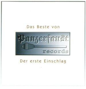 Das Beste von Panzerfaust - Der erste Einschlag - Compact Disc