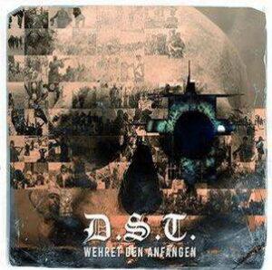 Deutsch Stolz Treue (D.S.T.) - Wehret den Anfängen - Compact Disc