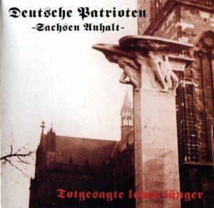 Deutsche Patrioten S.A. - Totgesagte Leben Langer - Compact Disc