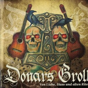 Donars Groll - Von Liebe, Hass und alten Riten - Compact Disc