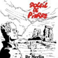 Dr. Merlin - Soleil de Pierre - Compact Disk