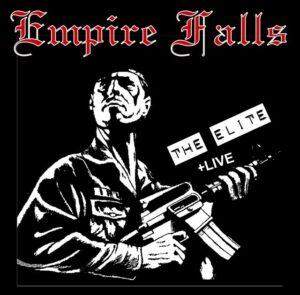 Empire Falls - The Elite + Live - Compact Disc