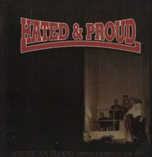 Hated & Proud - American Blood - Compact Disc