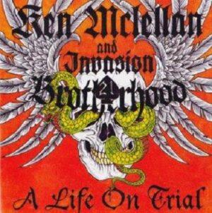Ken McLellan & Invasion - Brotherhood - A life on trial - Compact Disc