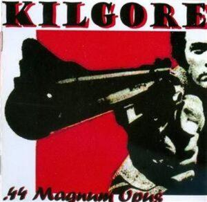 Kilgore - .44 Magnum Opus