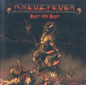 Kreuzfeuer - Blut für Blut - Compact Disc
