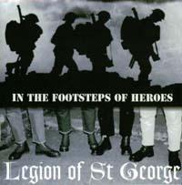Legion of St George - In the Footsteps of Heroes