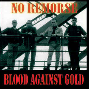 No Remorse - Blood against Gold - Compact Disc