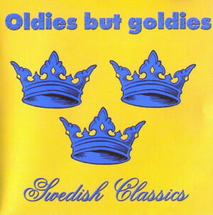 Oldies but Goldies - Swedish Classics - Compact Disc