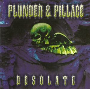 Plunder and Pillage - Desolate - Compact Disc