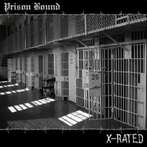 Prison Bound - X-Rated - Compact Disc