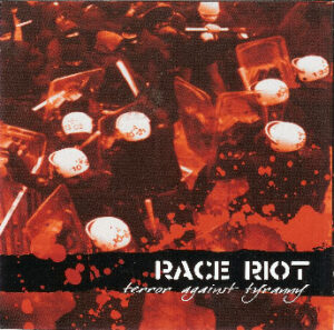 Race Riot - Terror Against Tyranny - Compact Disc