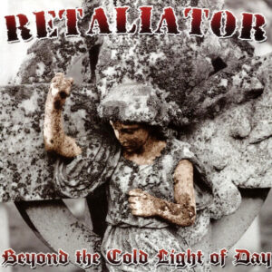 Retaliator – Beyond the Cold Light of Day