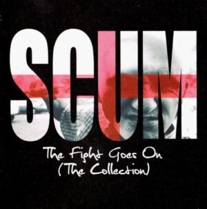 Scum - The fight goes on [The Collection] - Compact Disc