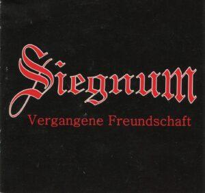 Siegnum - Vergangene Freundschaft - Compact Disc