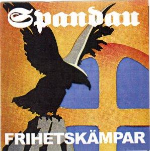 Spandau - Frihetskämpar - Compact Disk