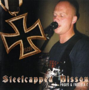 Steelcapped Bisson - Proud & free R.A.C - Compact Disc