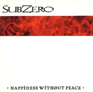 SubZero - Happiness Without Peace II - Compact Disc