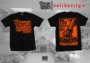 TERRORSPHÄRA - NO CHANCE FOR CANCER - SHIRT - All Sizes