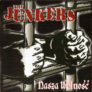 The Junkers – Nasza Wolność - Compact Disc