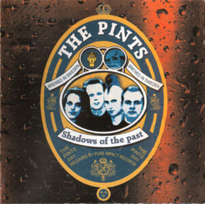 The Pints – Shadows Of The Past